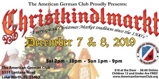 Christkindlmarkt Lake Worth Dec. 7th & 8th, 2019