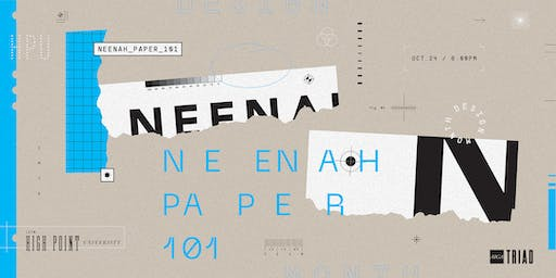 DESIGN MONTH 2019: WK 4—Neenah Paper 101: Premium Paper for Premium Design