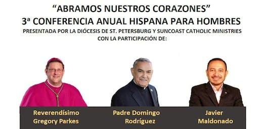 Tercera conferencia anual hispana para hombres «Abramos nuestros corazones»