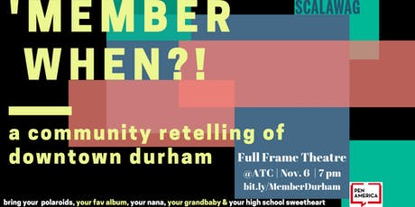 'MEMBER WHEN?! : a community retelling of downtown Durham tickets