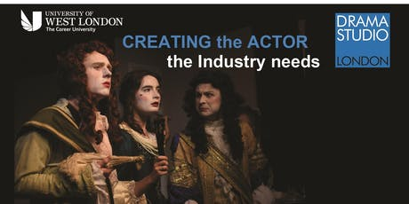 "CREATING THE ACTOR THE INDUSTRY NEEDS"" tickets"