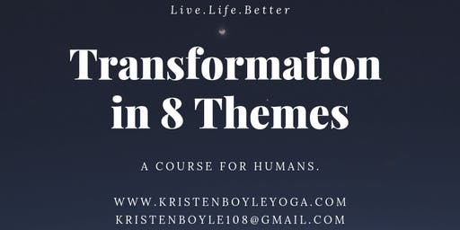 Transformation in 8 Themes