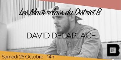Masterclass avec David Delaplace