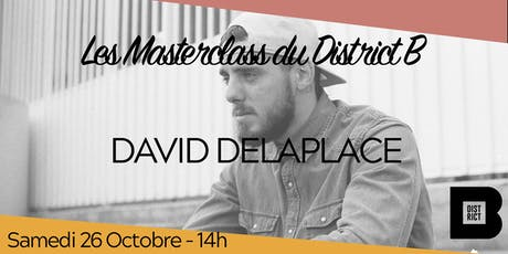 Masterclass avec David Delaplace billets