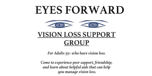 """""""Eyes Forward"""" - A Support Group for Seniors with Vision Loss"""