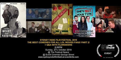 Sydney Indie Film Festival 2019 – Comedies for all lol movies fans Part 2! tickets