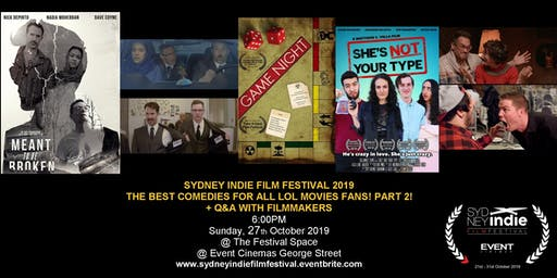 Sydney Indie Film Festival 2019 – Comedies for all lol movies fans Part 2!