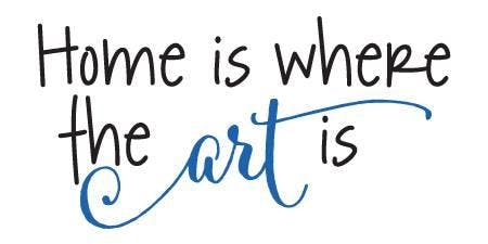 Home Is Where The Art Is!