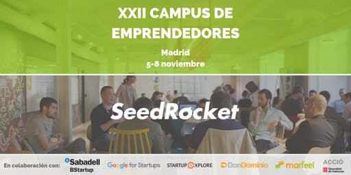 SeedRocket Investors' Day - XXII Campus de Emprendedores (MADRID)