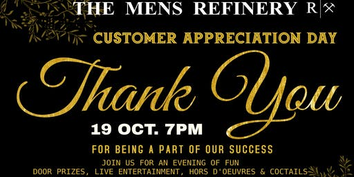 The Men's Refinery Customer Appreciation Event
