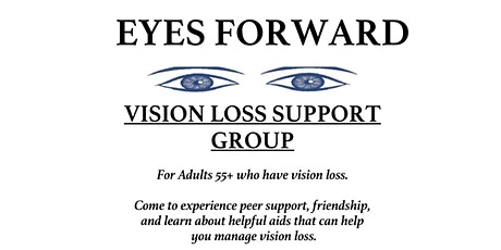 """""""Eyes Forward"""" - A Support Group for Seniors with Vision Loss tickets"""