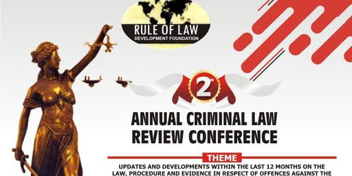 2ND ANNUAL CRIMINAL LAW REVIEW CONFERENCE 2019