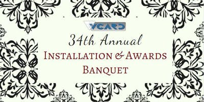 34th Annual Installation & Awards Banquet