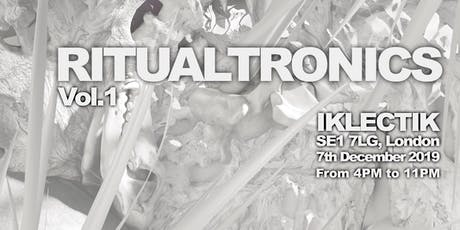 Ritualtronics Vol. 1 tickets