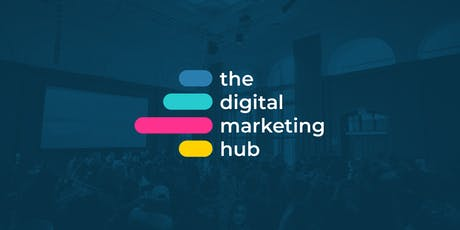 The Digital Marketing Hub tickets