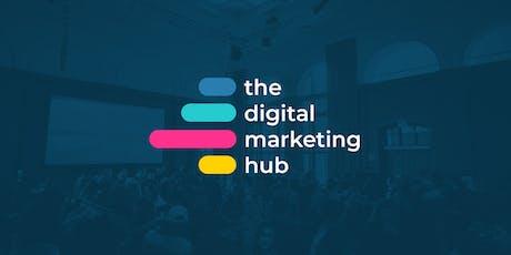 The Digital Marketing Hub - Manchester tickets