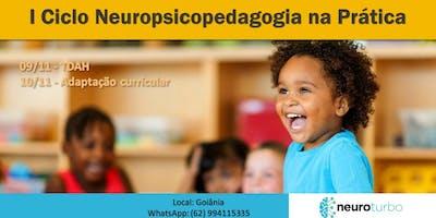 Ciclo Neuropsicopedagogia na Prática