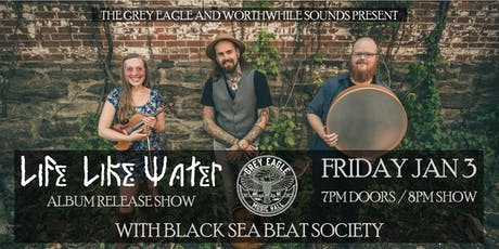Life Like Water (Album Release Show) tickets