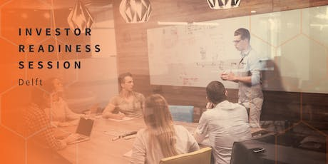 Investor Readiness Session Delft tickets