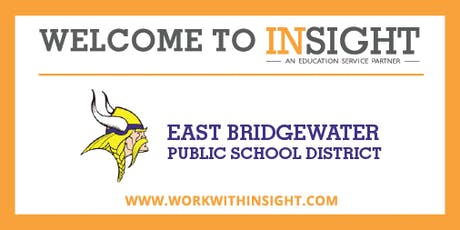 MA - Insight Onboarding Sessions for East Bridgewater Public Schools tickets