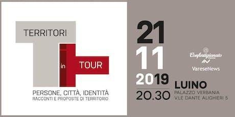 Territori in tour Luino - Riflessioni e proposte biglietti