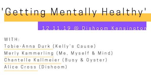 L.O.R In Conversation: Getting Mentally Healthy