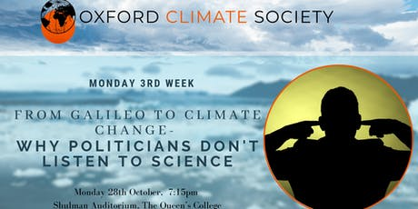 Why politicians don't listen to science: from Galileo to climate change tickets