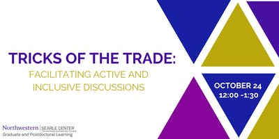 Tricks of the Trade: Facilitating Active and Inclusive Discussions