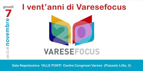 I 20 anni di Varesefocus biglietti