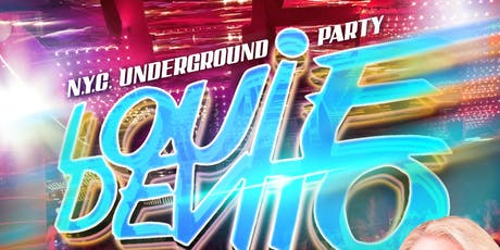 Louie DeVito N.Y.C. Underground Party at Aura tickets