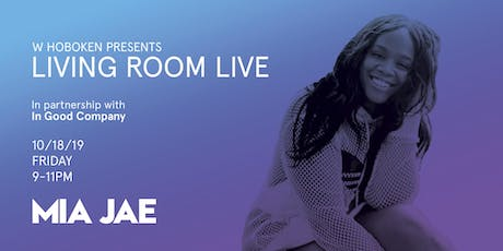 Mia Jae / Living Room Live tickets