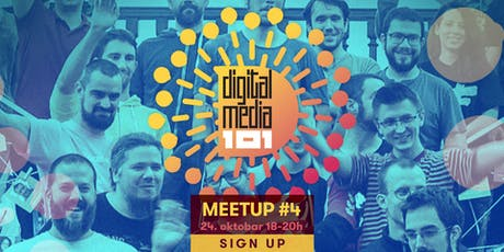 Digital Media 101 Meetup #4 tickets