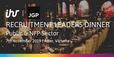 Recruitment Leaders Dinner: Public & NFP Sector tickets