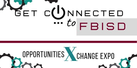 FBISD Opportunities Exchange Expo (Network with FBISD) tickets