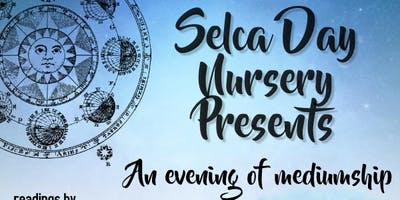 Selca Day Nursery - An evening of mediumship with Leigh Gameson