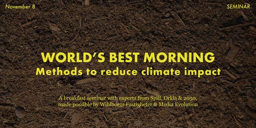 "World's Best Morning: ""Methods to reduce climate impact"""