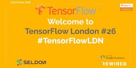 London Meetup: Deep Dive into TensorFlow #26 tickets