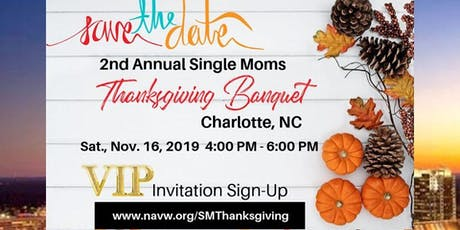 2nd Annual Single Moms Thanksgiving Banquet tickets