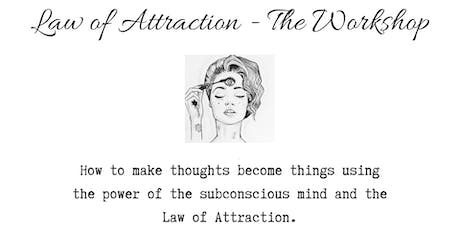 Law of Attraction - The Workshop tickets