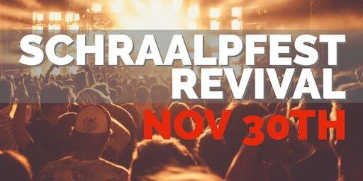 Schraalpfest Revival