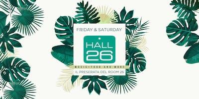 Hall26 Roma Venerdì 18 Ottobre 2019 - Il Preserata live del Room26