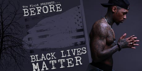 Before Black Lives Matter tickets