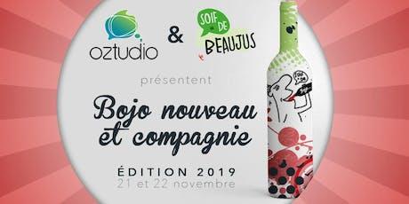 Bojo Nouveau et compagnie - Jeudi 21 billets