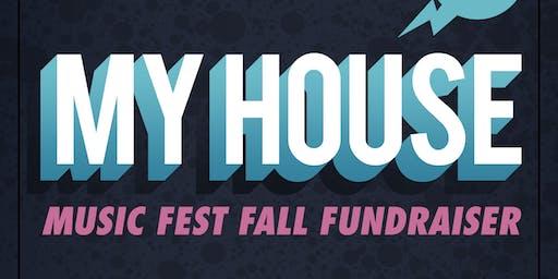 My House Music Festival 2019 Fall Fundraiser