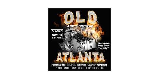 Old Atlanta | A Pop Up Experience
