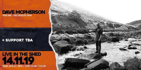 Dave McPherson (InMe Unplugged) // 14.11.2019 tickets