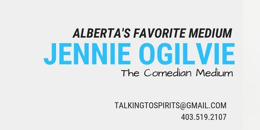 Jennie Ogilvie - The Comedian Medium LIVE in Lethbridge, AB