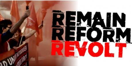 Remain Reform Revolt - Liverpool tickets
