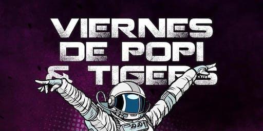 latin Fridays  viernes de popi & tigers
