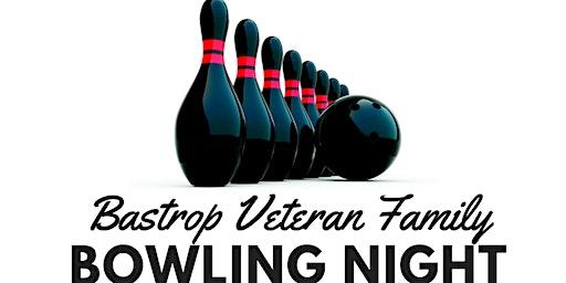 Bastrop Veteran Family Bowling Night (December)